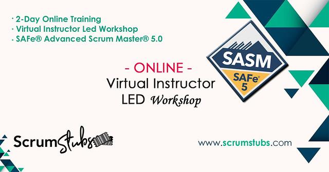 Agile Training | Virtual Instructor Led Workshop | Certification | SAFe Advanced Scrum Master | SASM |
