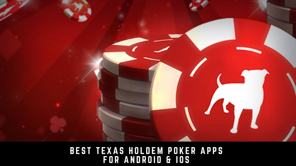 Best 9 Texas holdem poker apps for Android & iOS