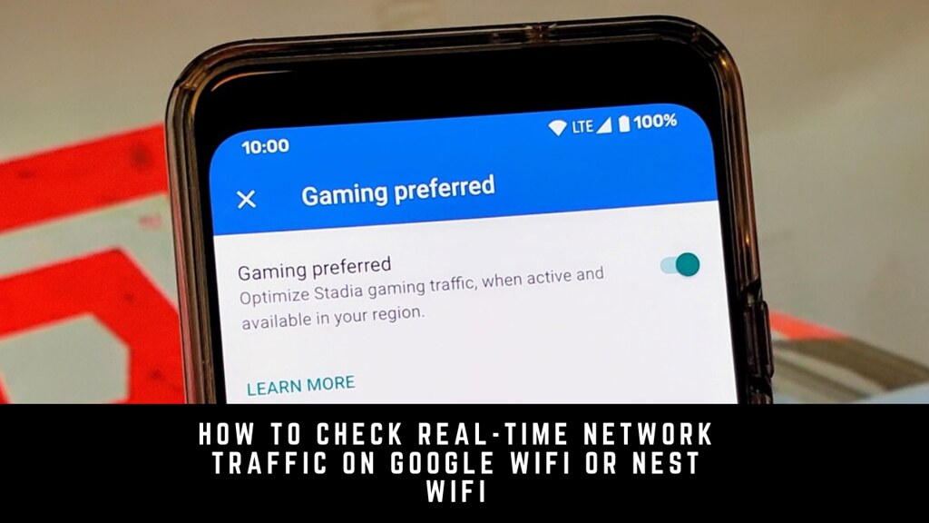 How to Check Real-Time Network Traffic on Google Wifi or Nest Wifi