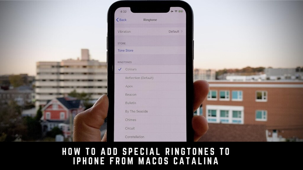 How to Add Special Ringtones to iPhone from macOS Catalina