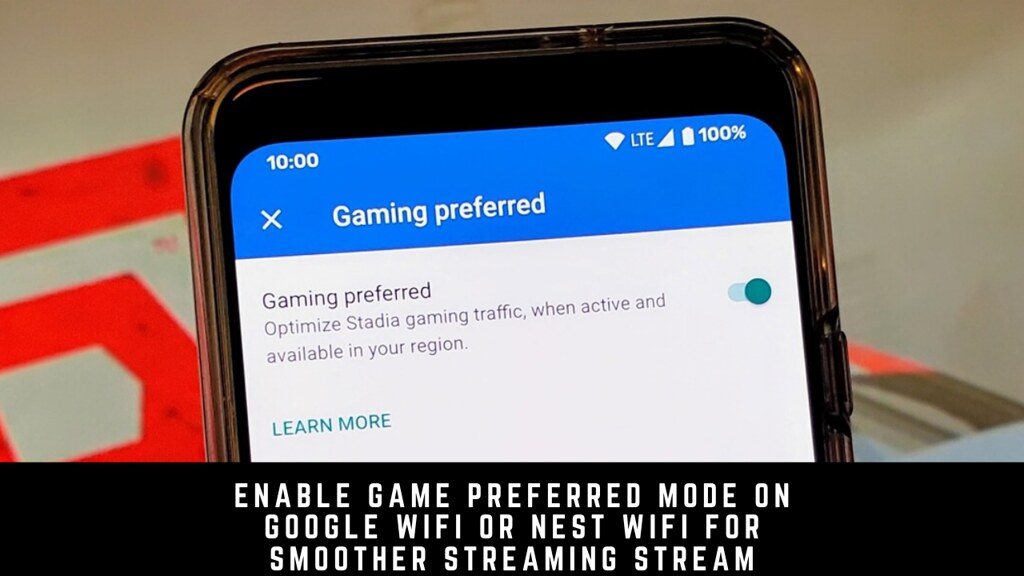 Enable Game Preferred Mode on Google Wifi or Nest Wifi for Smoother Streaming Stream