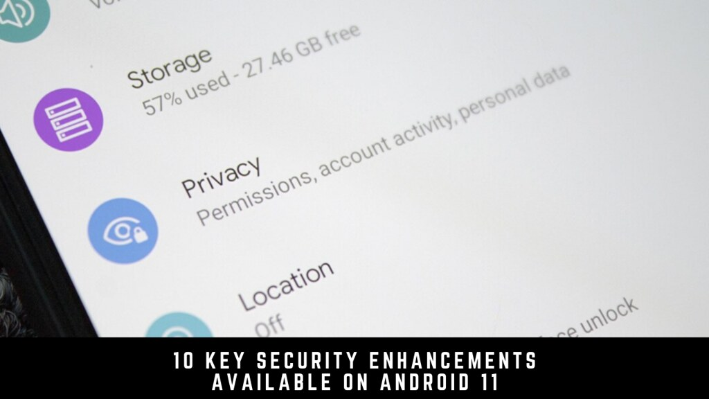10 Key Security Enhancements Available on Android 11