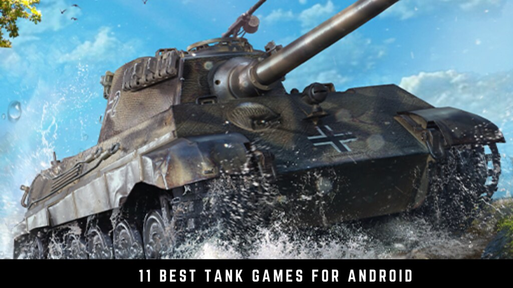 11 Best tank games for Android