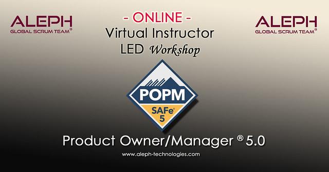 Product Owner | Product Manager |Virtual Instructor Led Workshop|  POPM |  Aleph Global Scrum Team |