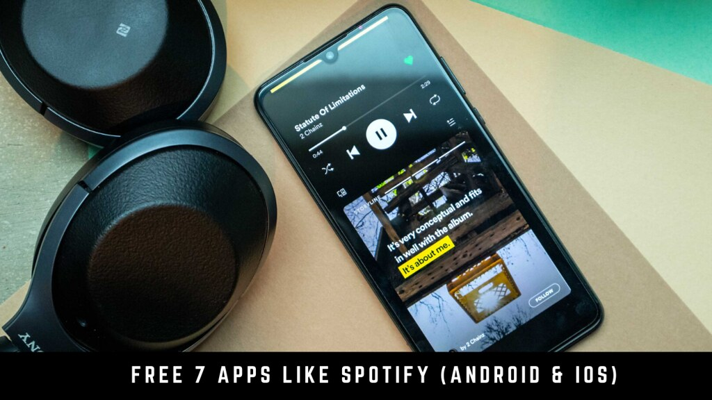 Free 7 apps like Spotify (Android & iOS)