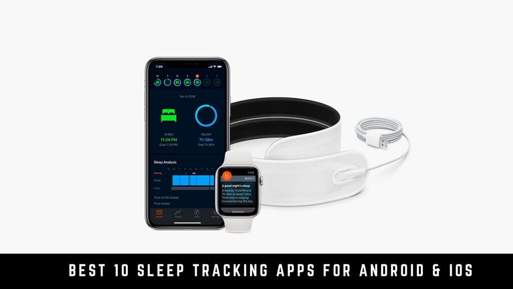 Best 10 Sleep Tracking Apps for Android & iOS