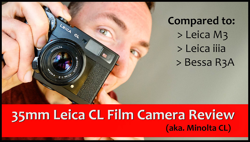 YouTube: Leica CL Film Review