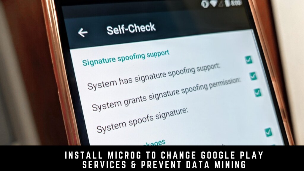 Install MicroG to Change Google Play Services & Prevent Data Mining