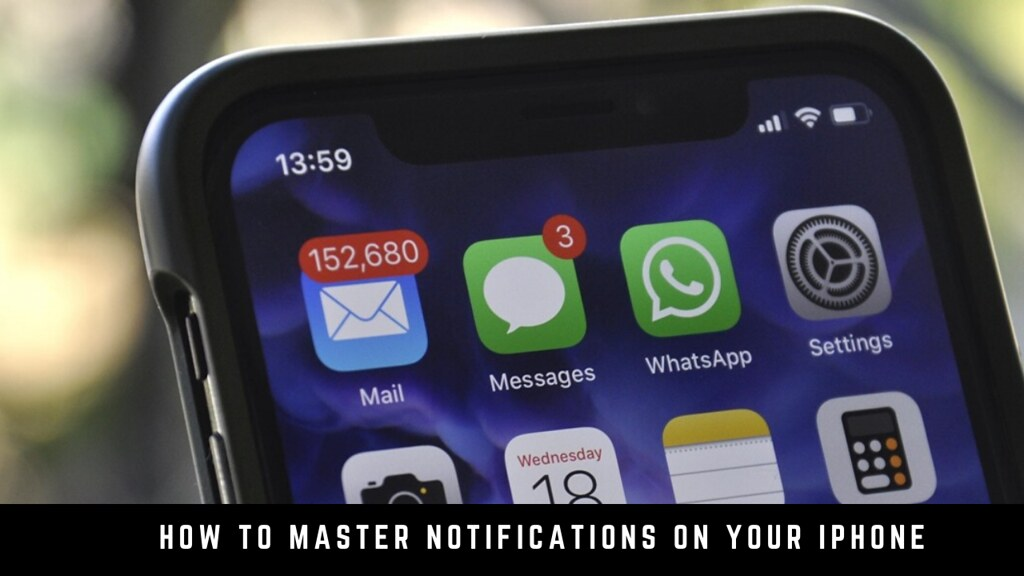 How to Master Notifications on your iPhone