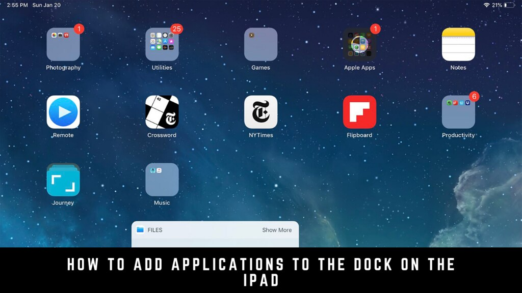 How To Add Applications To The Dock On The iPad