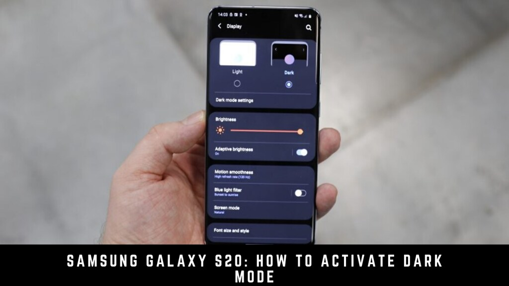 Samsung Galaxy S20: How to Activate Dark Mode
