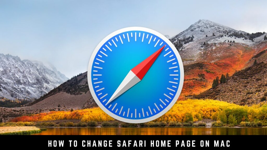 How to Change Safari Home Page on Mac