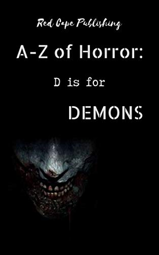 D is for Demons Red Cape Publishing horror anthology