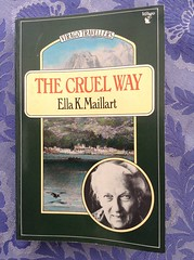 The Cruel Way - Ella K. Maillart