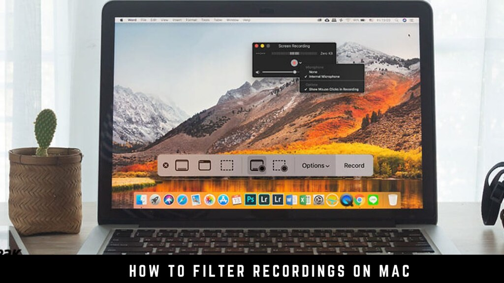 How to filter recordings on Mac