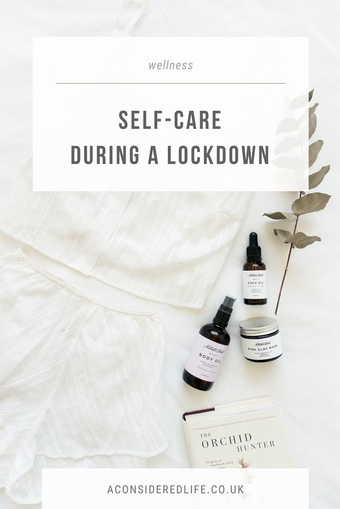 Self-Care During A Lockdown