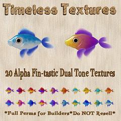 TT 20 Alpha Fin-tastic Dual Tone Timeless Textures