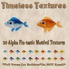 TT 20 Alpha Fin-tastic Mottled Timeless Textures
