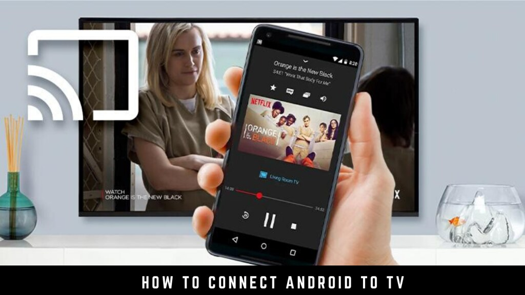 How to Connect Android to TV