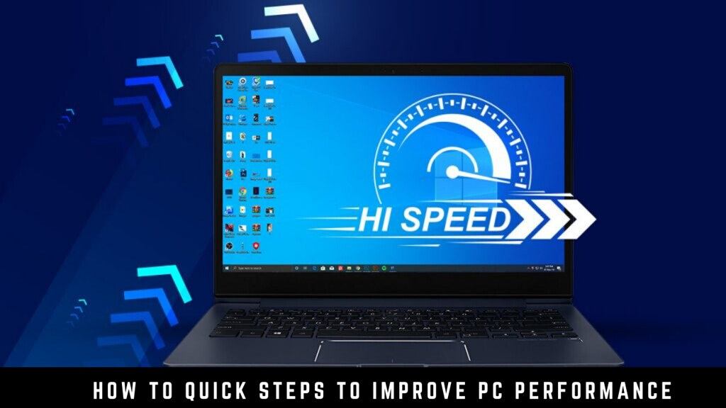 How to Quick Steps to Improve PC Performance