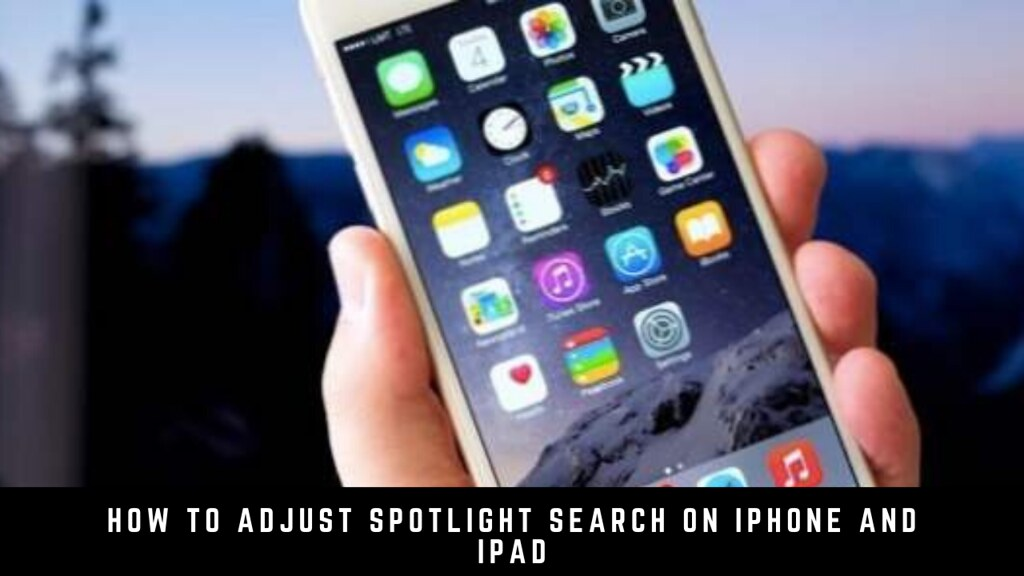 How to Adjust Spotlight Search on iPhone and iPad