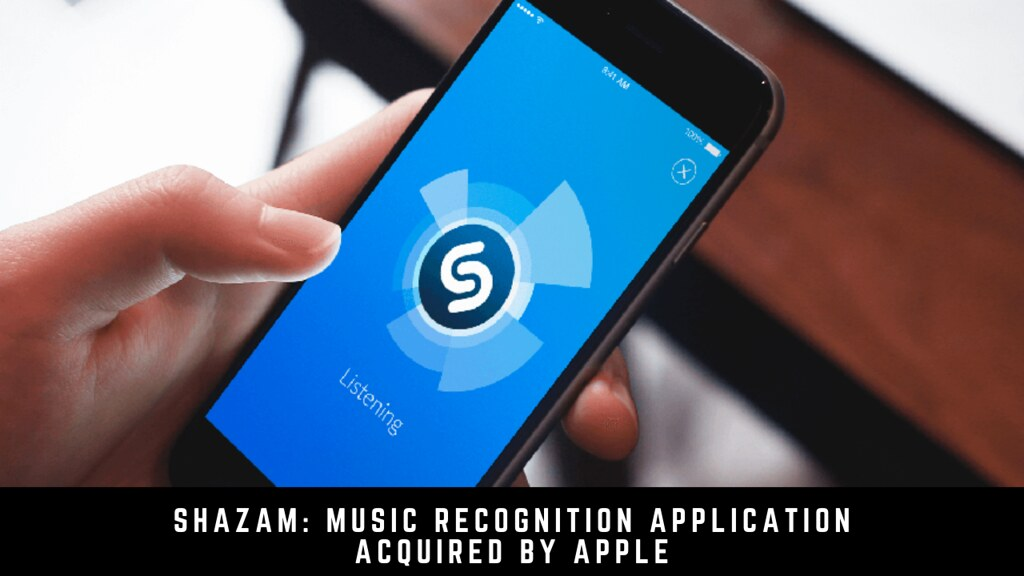 Shazam: Music Recognition Application Acquired by Apple