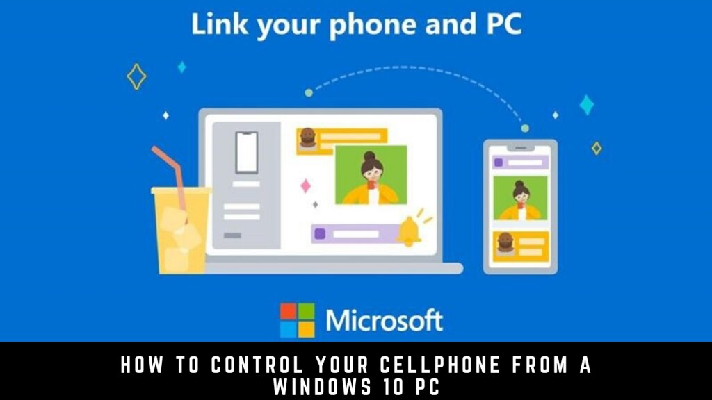 How to control your cellphone from a Windows 10 PC