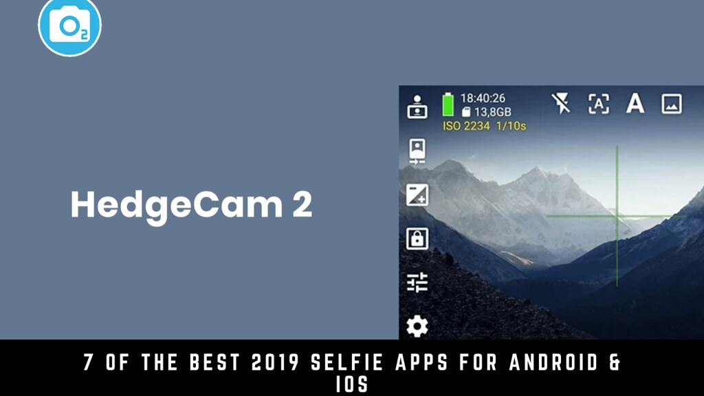 7 Of The Best 2019 Selfie Apps For Android & iOS