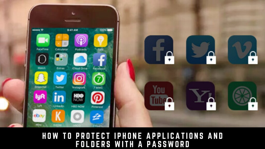 How to protect iPhone applications and folders with a password