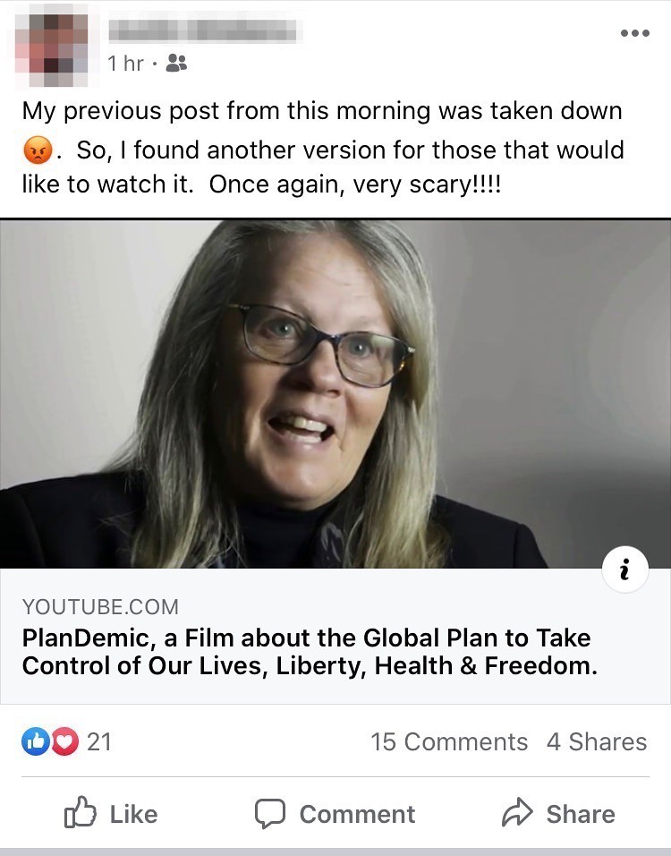 "Figure 2. Screenshot of a Facebook post sharing a link to the ""Plandemic"" conspiracy theory video and also complaining about having a previous post taken down."