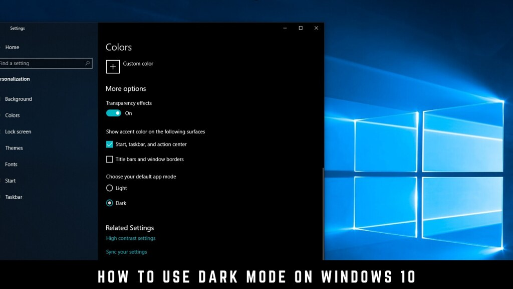 How to use Dark Mode on Windows 10