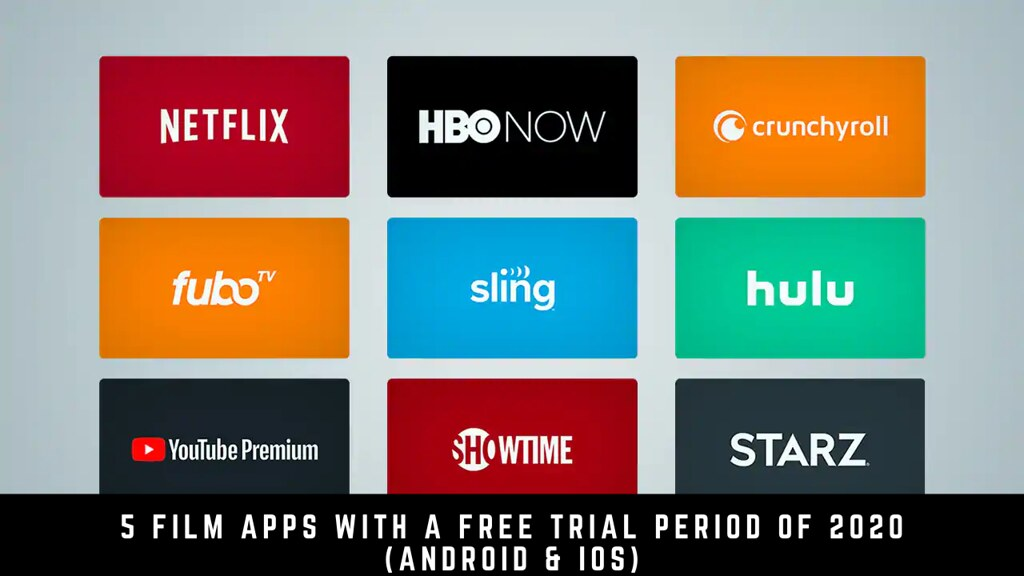 5 Film Apps With A Free Trial Period Of 2020 (Android & iOS)