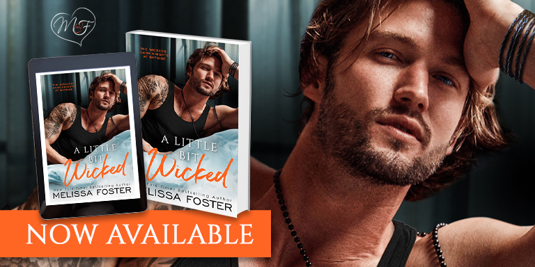 A LITTLE BIT WICKED by Melissa Foster