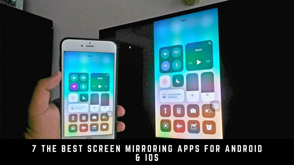 7 The Best Screen Mirroring Apps For Android & iOS