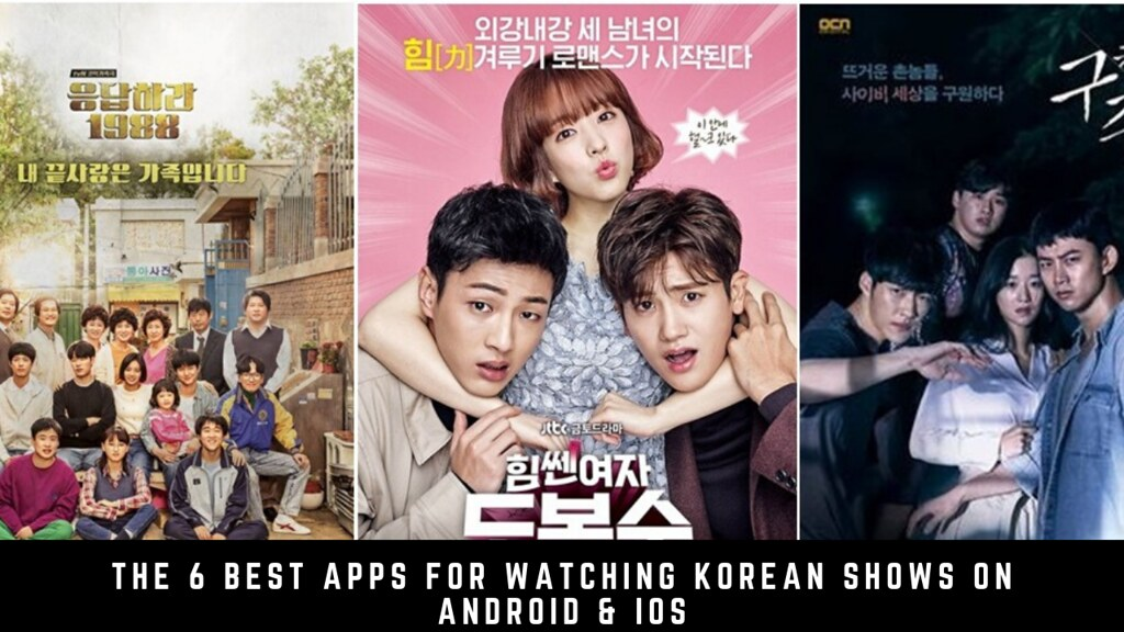 The 6 Best Apps For Watching Korean Shows On Android & iOS