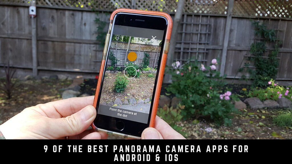 9 Of The Best Panorama Camera Apps For Android & iOS