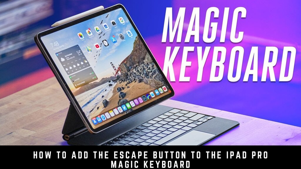 How to add the Escape button to the iPad Pro Magic Keyboard
