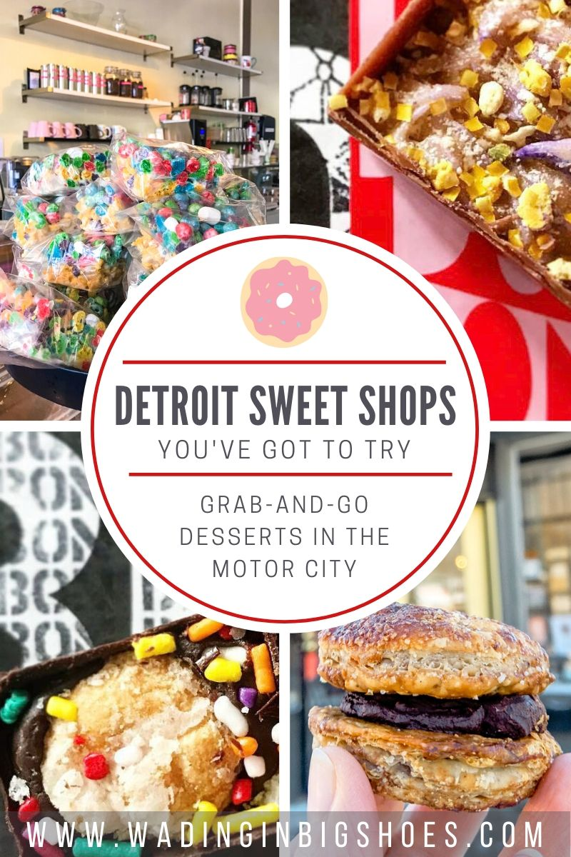 Wading in Big Shoes - Get Your Sweet Fix At These Detroit Dessert Shops