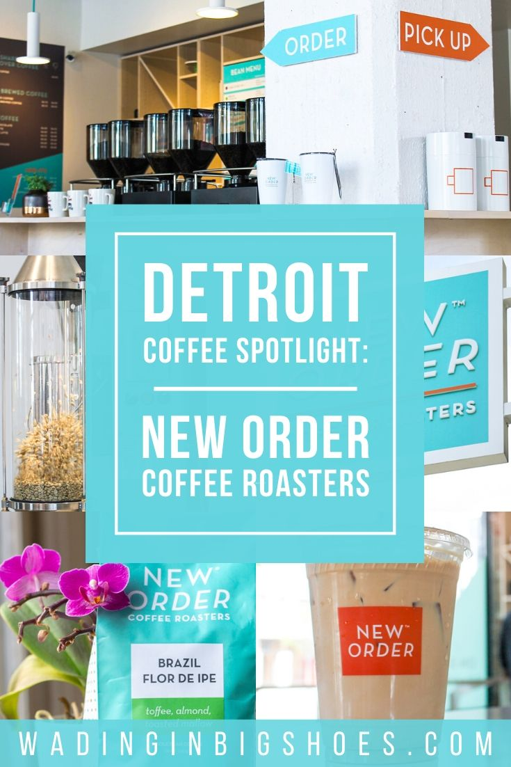 Wading in Big Shoes - Detroit Coffee Spotlight: New Order Coffee Roasters