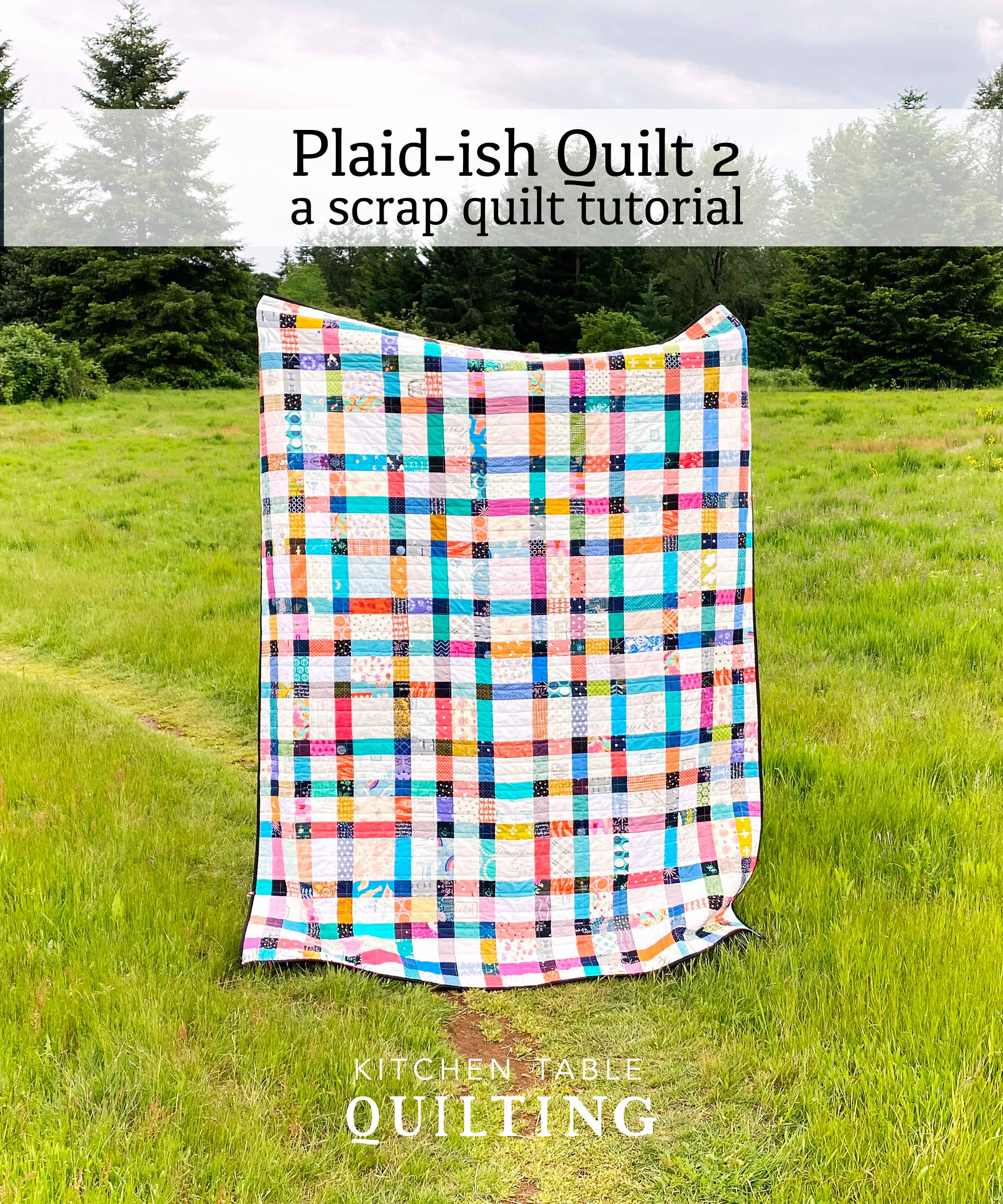 Plaidish Quilt 2 Tutorial - Kitchen Table Quilting