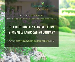 Get high-quality services from Zionsville Landscaping Company