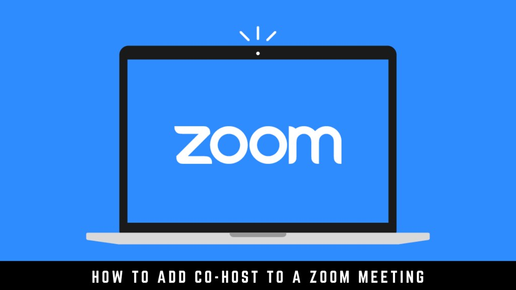 How to Add Co-Host to a Zoom Meeting
