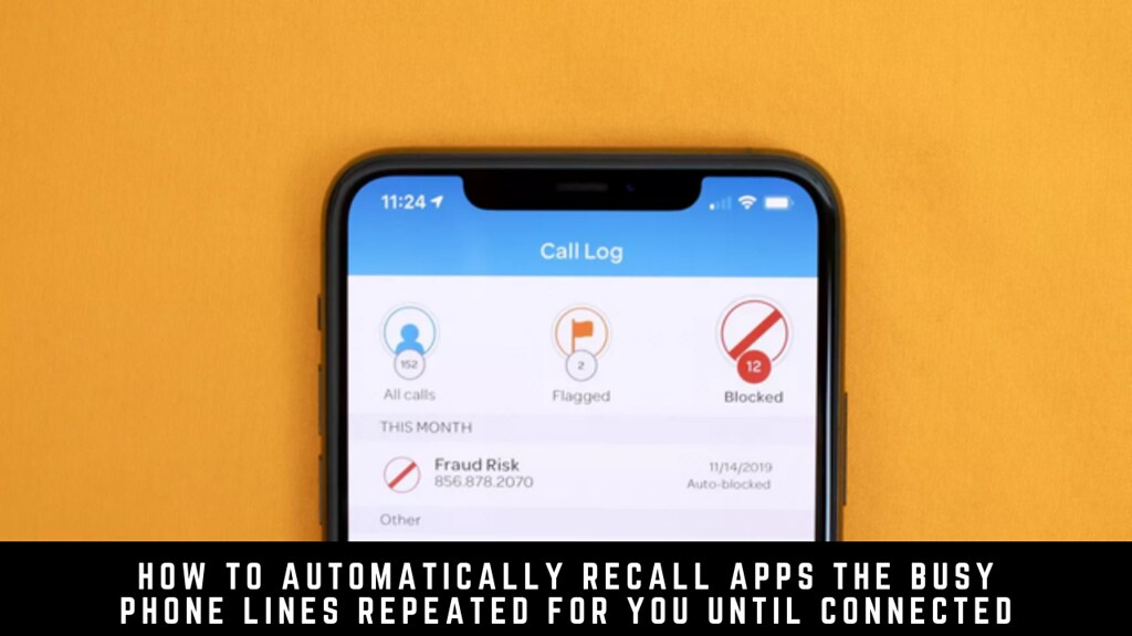 How to Automatically Recall Apps The Busy Phone Lines Repeated For You Until Connected