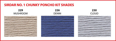 Choose one of three colours available for the No. 1 Chunky Poncho Kit