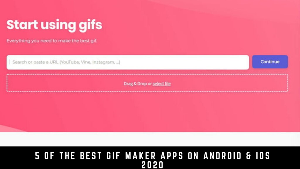 5 Of The Best Gif Maker Apps On Android & iOS 2020