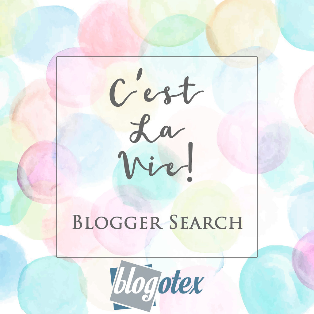 ::C'est la vie !:: BLOGGER SEARCH