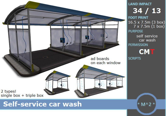 Available  at THE LOOK event (2020-05-24): * M^2 * Self Service car wash