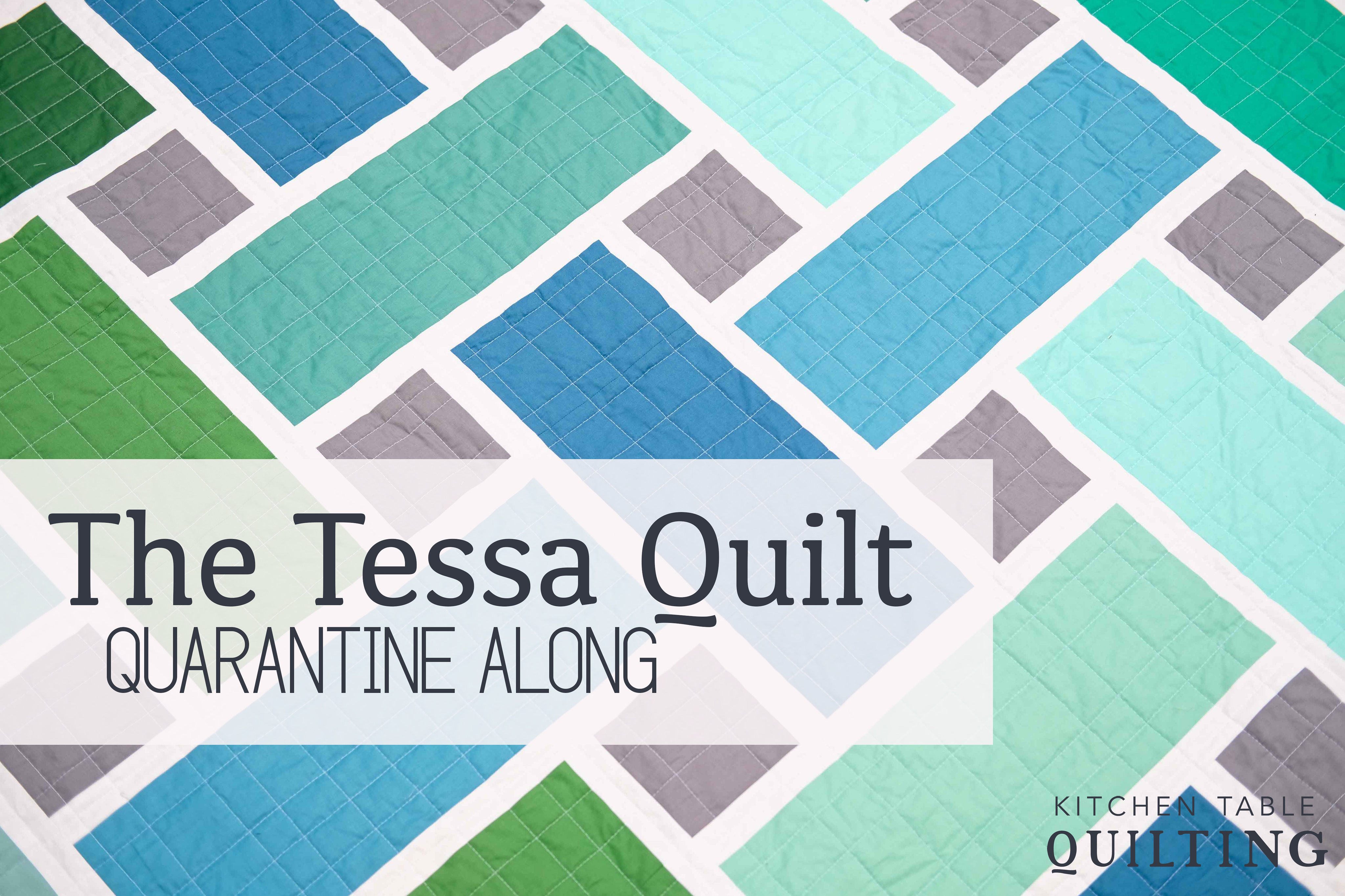 Tessa QAL - Kitchen Table Quilting