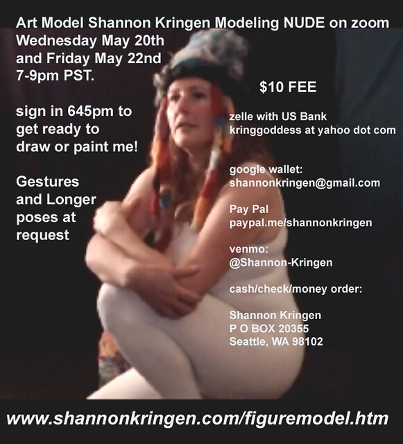 Shannon Kringen Modeling on zoom May 20 and May 22nd 7-9pm PST.