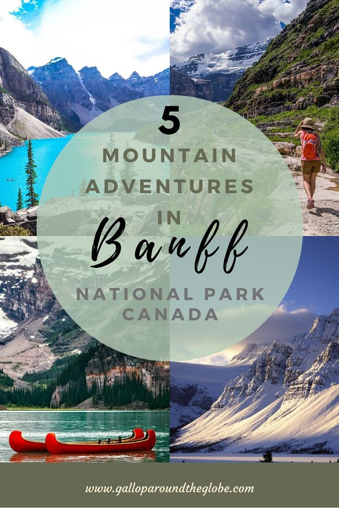 Hiking in Banff and Other Exhilarating Outdoor Adventures| Gallop Around The Globe